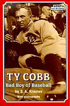 Ty Cobb : bad boy of baseball