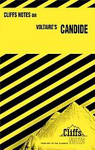 Candide; notes, including chapter summaries and commentaries, bibliography, selected review questions