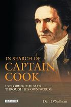 In search of Captain Cook exploring the man through his own words