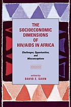 The socioeconomic dimensions of HIV/AIDS in Africa : challenges, opportunities, and misconceptions