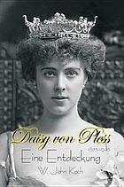 Daisy von Pless : eine Entdeckung