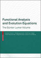 Functional analysis and evolution equations : the Gunter Lumer volume