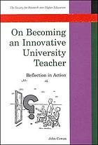 On becoming an innovative university teacher : reflection in action
