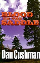 Blood on the saddle : a western story