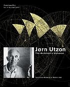 Jørn Utzon : the architect's universe