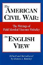 The American Civil War, an English view