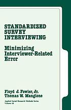 Standardized Survey Interviewing : Minimizing Interviewer-Related Error