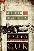 Murder in Jerusalem : a Michael Ohayon mystery