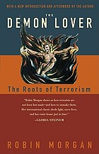 The demon lover : the roots of terrorism
