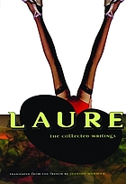 Laure : the collected writings
