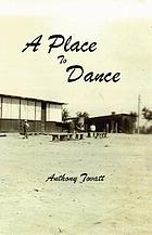 A place to dance : a novel