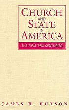 Church and state in America : the first two centuries