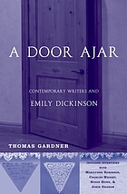 A door ajar : contemporary writers and Emily Dickinson