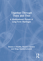 Together through thick and thin : a multinational picture of long-term marriages