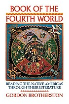 Book of the fourth world : reading the Native Americas through their literature