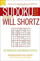 Sudoku easy to hard : 100 wordless crossword puzzles