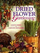 Dried flower gardening