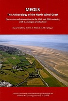Meols : the archaeology of the North Wirral coast : discoveries and observations in the 19th and 20th centuries, with a catalogue of collections