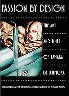 Passion by design : the art and times of Tamara de Lempicka