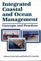 Integrated coastal and ocean management concepts and practices
