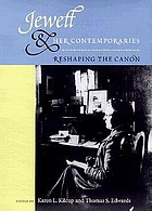 Jewett and her contemporaries reshaping the Canon