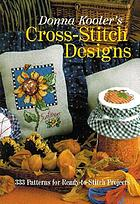 Donna Kooler's cross-stitch designs : 333 patterns for ready-to-stitch projects