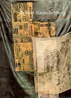 Robert Rauschenberg, a retrospective