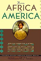From Africa to America : African American history from the Colonial era to the early Republic,1526-1790