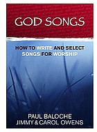 God songs : how to write and select songs for worship