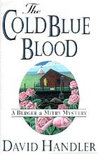 The cold blue blood : a Berger & Mitry mystery