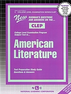 New Rudman's questions and answers on the CLEP College Level Examination Program subject test in American literature : test preparation study guide, questions and answers