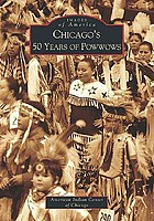 Chicago's 50 years of Powwows
