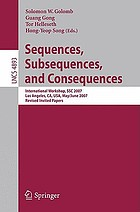Sequences, subsequences, and consequences international workshop, SSC 2007, Los Angeles, CA, USA, May 31-June 2, 2007 : revised invited papers