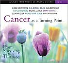 Cancer as a turning point : from surviving to thriving
