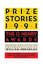 Prize stories 1991 : the O. Henry awards