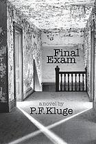 Final exam : a novel