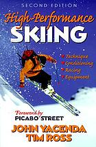 High performance skiing