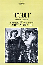 Tobit : a new translation with introduction and commentary