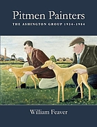 Pitmen painters : the Ashington Group 1934-1984