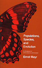 Populations, species, and evolution : an abridgment of Animal species and evolution