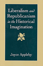 Liberalism and republicanism in the historical imagination