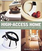High-access home : design and decoration for barrier-free living