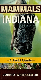 Mammals of Indiana : a field guide