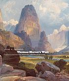 Thomas Moran's West : chromolithography, high art, and popular taste