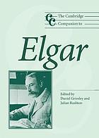 The Cambridge companion to Elgar