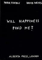 Will happiness find me