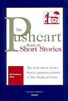 The Pushcart book of short stories : the best short stories from a quarter-century of the Pushcart prize