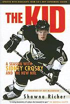 The kid a season with Sidney Crosby and the new NHL