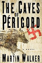 The caves of Périgord : a novel