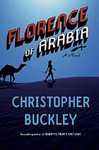 Florence of Arabia : a novel